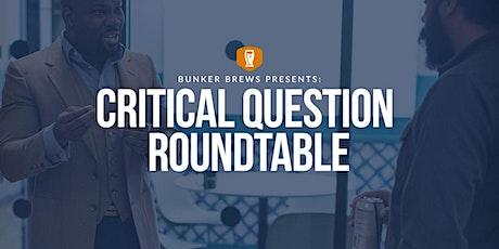 Bunker Brews Bozeman: Critical Question Roundtable tickets