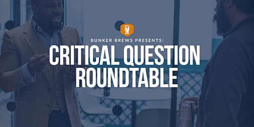 Bunker Brews Bozeman: Critical Question Roundtable