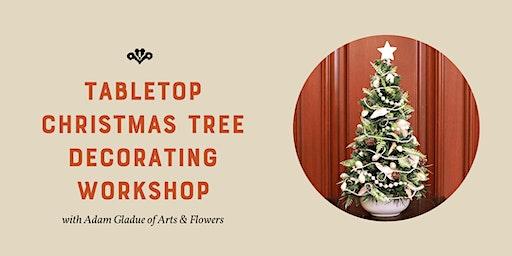 Tabletop Christmas Tree Decorating Workshop