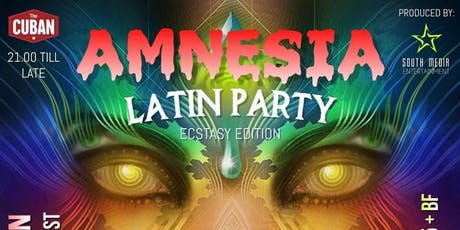 AMNESIA LATIN PARTY - Ecstasy edition! tickets
