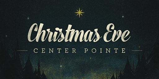 Center Pointe Christmas Eve 2019
