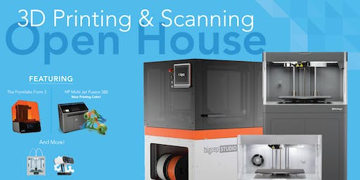 3D Printing & Scanning Open House | Free Lunch + Raffle