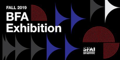 Opening Reception: Fall 2019 BFA Exhibition tickets