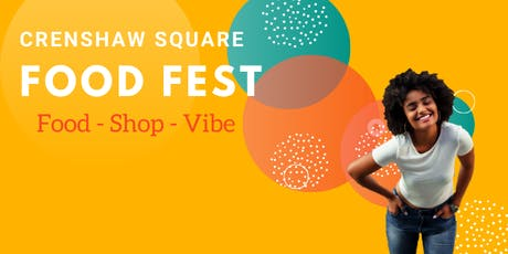 Crenshaw Square Food Fest tickets