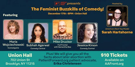 Abortion Access Front Presents: Feminist Buzzkills of Comedy tickets