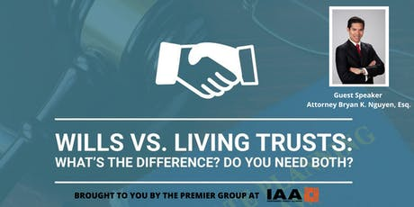 What are the Differences between Wills & Living Trust? (FREE SEMINAR) tickets