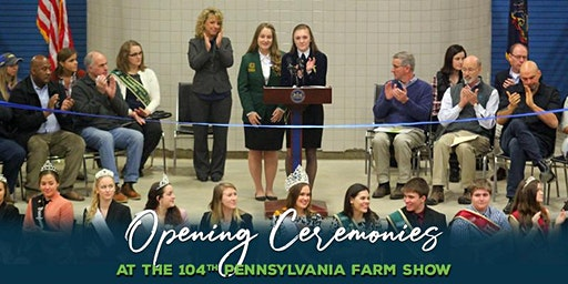 104th Pennsylvania Farm Show Opening Ceremonies