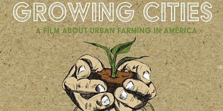 2nd Wednesday Lecture: Growing Cities Film Screening + Panel tickets