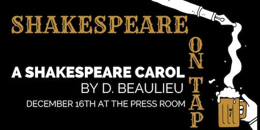 Shakespeare on Tap: A Shakespeare Carol by D. Beaulieu