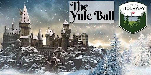 The Yule Ball at The Hideaway