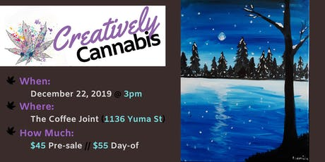 Creatively Cannabis: Tokes and Brush Strokes @ The Coffee Joint (12/22/19) tickets