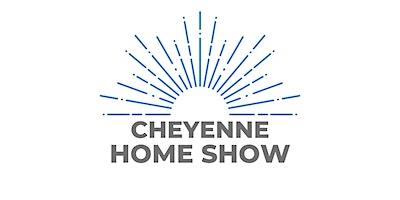 Cheyenne Spring Home Show