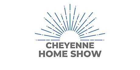Cheyenne Spring Home Show  tickets