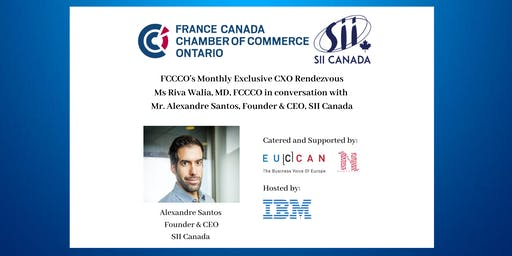 CXO Rendezvous with Alexandre Santos, Founder & CEO, SII Canada