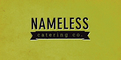 Nameless Catering Tasting tickets