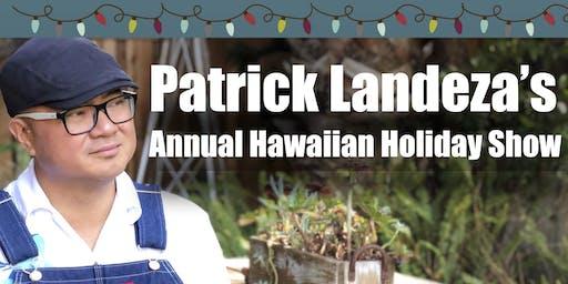 Patrick Landeza's Hawaiian Holiday Celebration