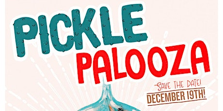 PICKLE-PALOOZA (HOLI-GAY Edition!) tickets