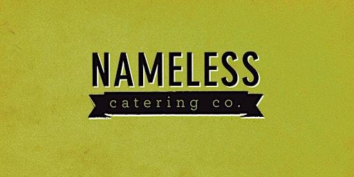 Nameless Catering Tasting