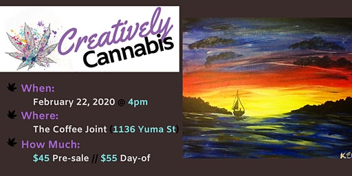 Creatively Cannabis: Tokes and Brushstrokes @ The Coffee Joint (2/22/20)