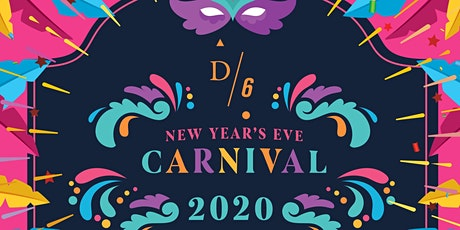 D/6 Bar & Lounge - New Year's Eve Carnival Countdown tickets