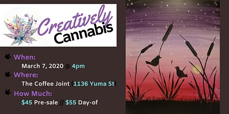 Creatively Cannabis: Tokes and Brushstrokes @ The Coffee Joint (3/7/20) tickets