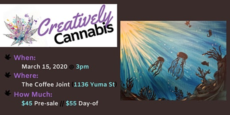 Creatively Cannabis: Tokes and Brushstrokes @ The Coffee Joint (3/15/20) tickets