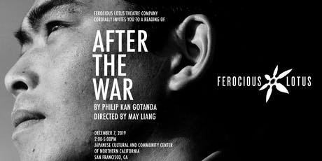 AFTER THE WAR, a play reading + Ferocious Lotus holiday fundraiser tickets