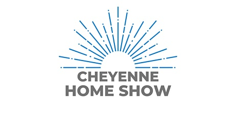 Cheyenne Fall Home Show tickets