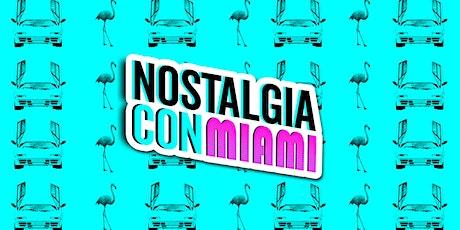 NostalgiaCon Miami 2020 tickets