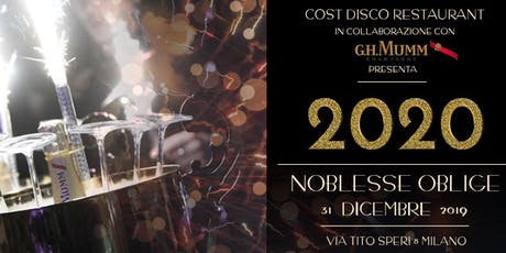 Capodanno 2020 Cost Disco Restaurant Milano - 31 dicembre biglietti