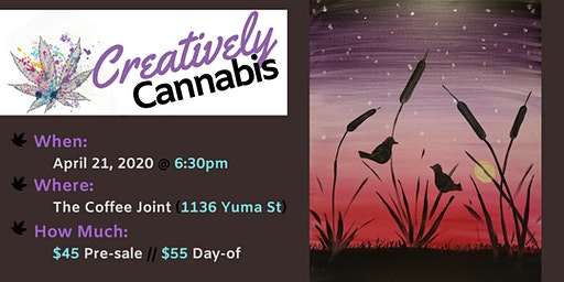Creatively Cannabis: Tokes and Brushstrokes @ The Coffee Joint (4/21/20)