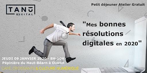 """Petit Déjeuner : """"Mes bonnes résolutions digitales en 2020"""""""