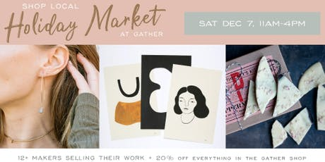 Shop Local Holiday Market at Gather tickets