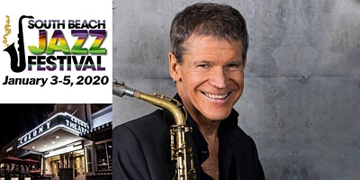 The South Beach Jazz Festival presents David Sanborn