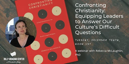 Confronting Christianity: Equipping Leaders to Answer Culture's Questions