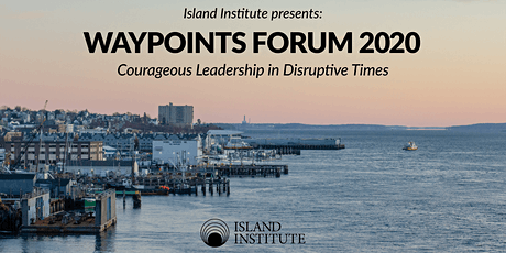 Waypoints Forum 2020: Courageous Leadership in Disruptive Times tickets