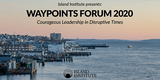 Waypoints Forum 2020: Courageous Leadership in Disruptive Times