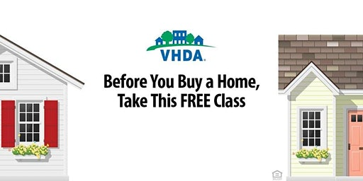 FREE Home Buyer Education Class by Virginia Housing Development Authority