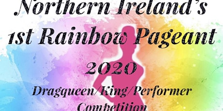 Northern Ireland's Rainbow Pageant 2020 tickets