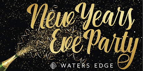 New Years Eve at Waters Edge tickets