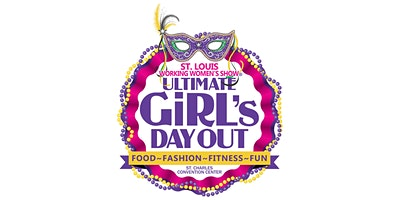 St. Louis Working Women's Show - February 21-23, 2020