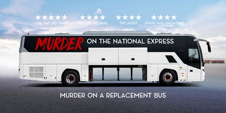 Murder on the National Express - Bicester tickets