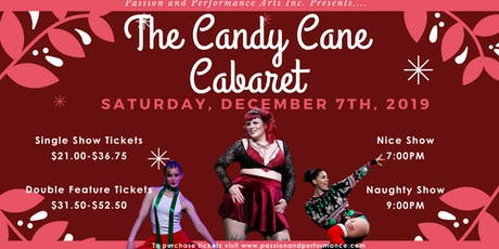 Candy Cane Cabaret 2019 - Nice or Naughty Double Feature tickets
