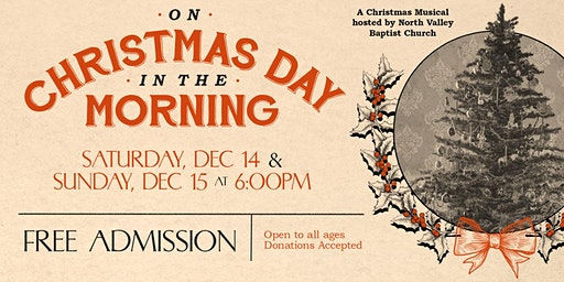 """""""On Christmas Day in the Morning"""" - a Christmas Drama and Musical"""