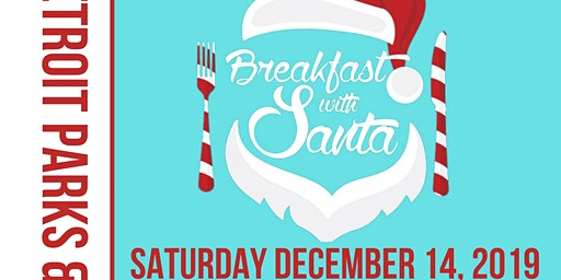 City of Detroit Parks and Recreation Department Breakfast With Santa