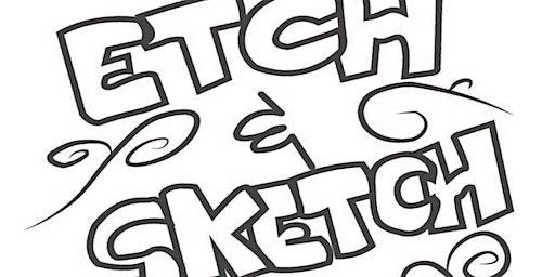 Etch & Sketch