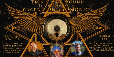 Trinity of Sound presents: Ascension Harmonics tickets