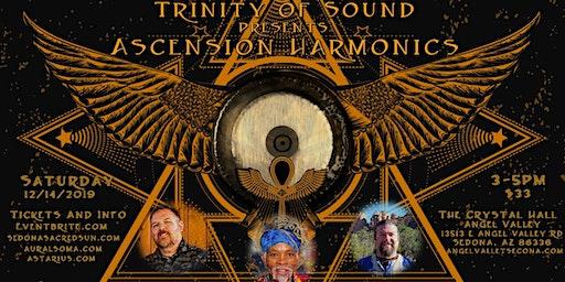 Trinity of Sound presents: Ascension Harmonics