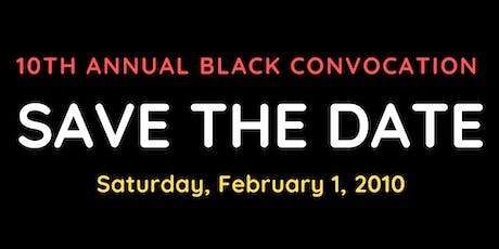 10th Annual Black Convocation tickets