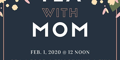 Tea With Mom tickets